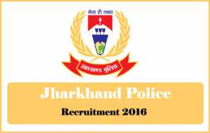 Jharkhand Police Recruitment 2016 : 20 Constable (Band) Vacancies