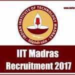 IIT Madras Recruitment 2017- 43 Job Vacancy Apply Online at iitm.ac.in