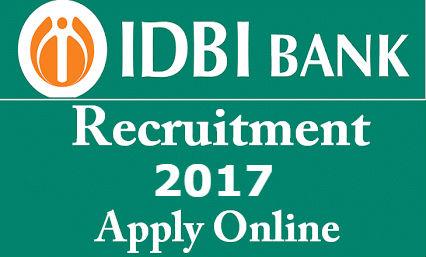 IDBI Bank Recruitment 2017