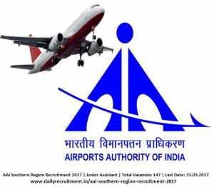 AAI Southern Region Recruitment 2017