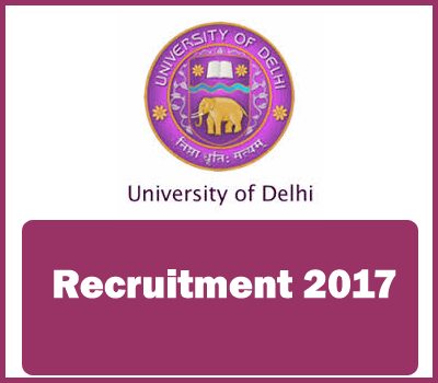 Delhi University Recrutment 2017