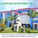 HLL Lifecare Recruitment 2017, 500 Laboratory Personnel