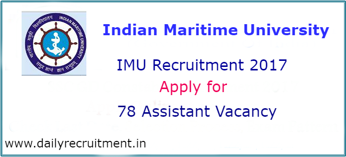 Indian Maritime University Recruitment 2017-
