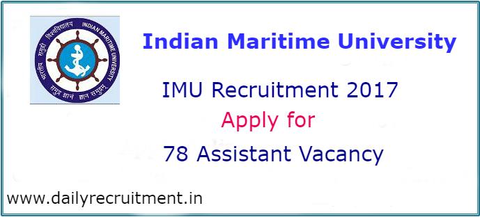 Indian Maritime University Recruitment 2017-