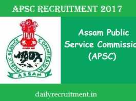 APSC Recruitment 2017