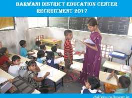 Barwani District Education Center Recruitment 2017