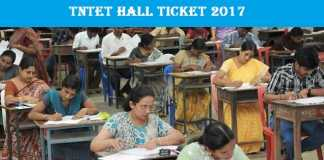 TNTET Hall Ticket 2017