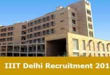 IIIT Delhi Recruitment 2017