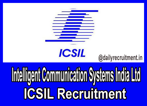 ICSIL Recruitment 2018