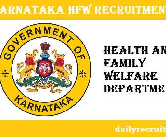 Karnataka HFW Recruitment 2017