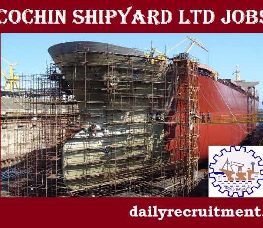 Cochin Shipyard Recruitment 2017