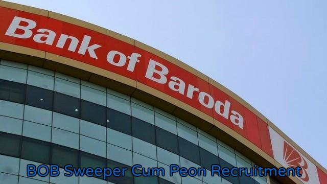 Bank Of Baroda Sweeper Cum Peon Recruitment 2016