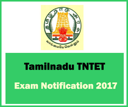 TNTET Exam Notification 2017