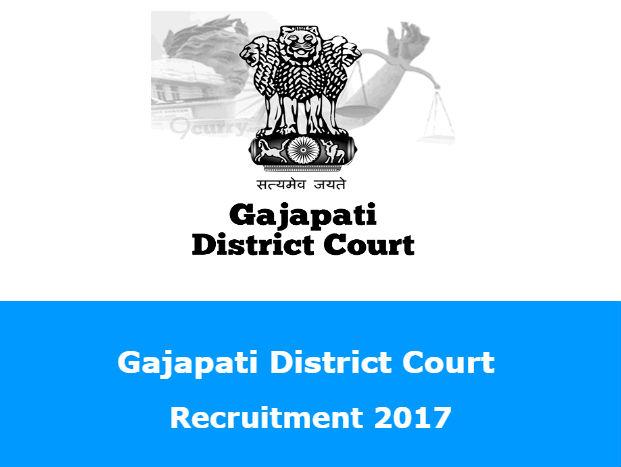 Gajapati District Court Recruitment 2017