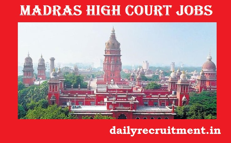 Madras High Court Recruitment 2021