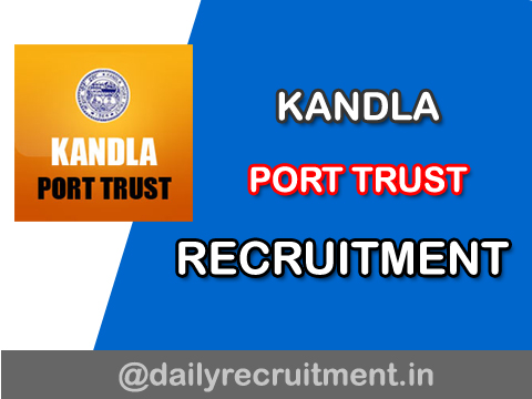 Kandla Port Trust Recruitment 2020