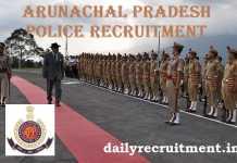 Arunachal Pradesh Police Recruitment 2018
