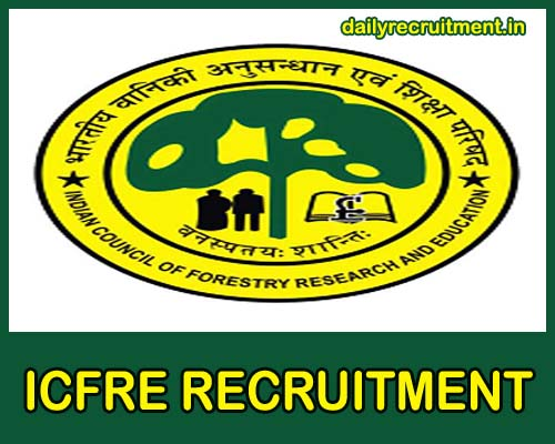 ICFRE Recruitment 2021
