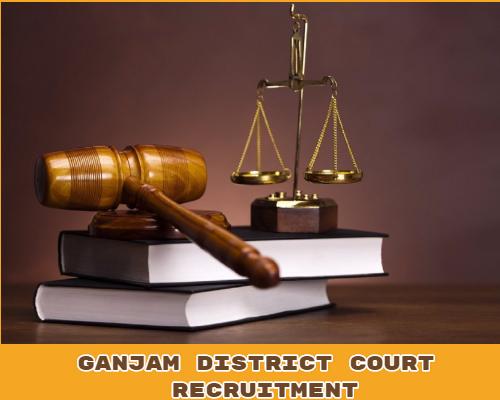 Ganjam District Court Recruitment 2019