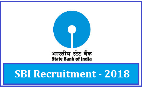 Sbi Recruitment 2018 Upcoming Latest Vacancies Apply Online