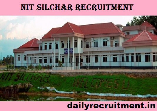 NIT Silchar Recruitment 2019