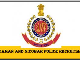 Andaman & Nicobar Police Recruitment 2019