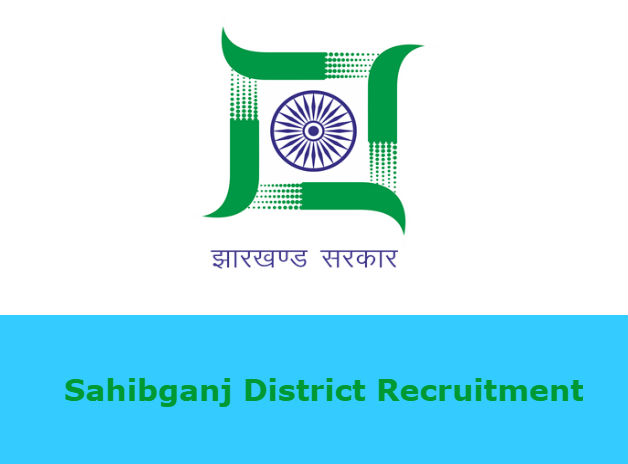 Sahibganj District Recruitment 2019