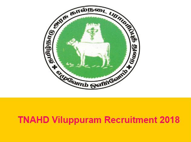 TNAHD Viluppuram Recruitment 2018