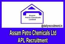 Assam Petro Chemicals Recruitment 2018