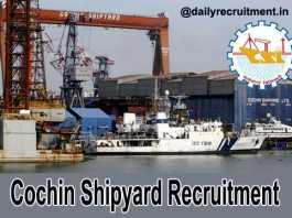 Cochin Shipyard Recruitment 2019