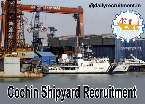 Apply for Assistants & Apprentice posts in Cochin Shipyard