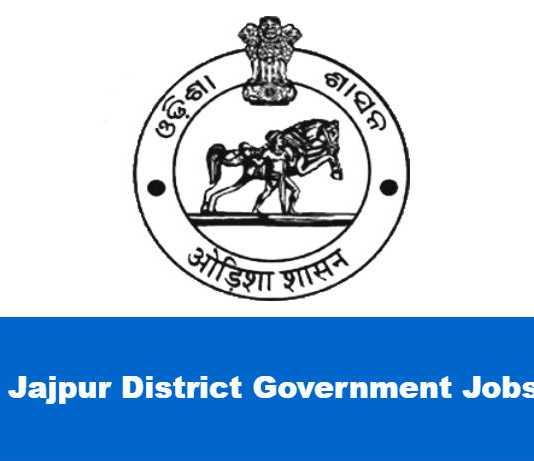 Jajpur District Government Jobs