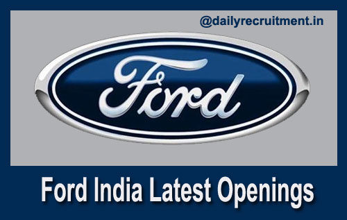 Ford India Recruitment 2021