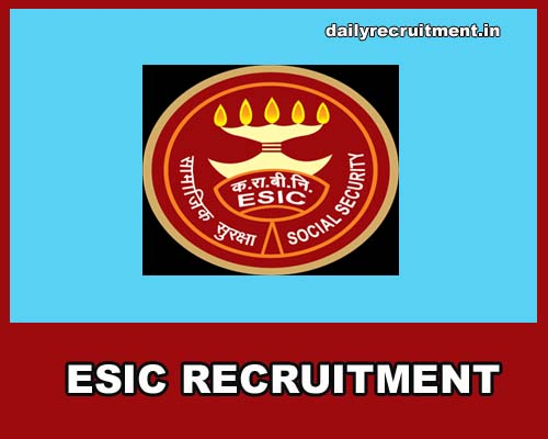 ESIC Recruitment 2018