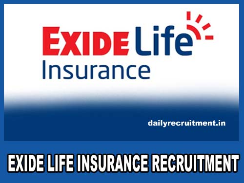 Exide Life Insurance Recruitment 2019