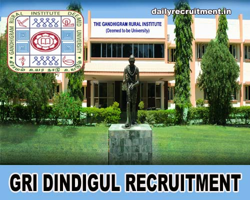 GRI Dindigul Recruitment