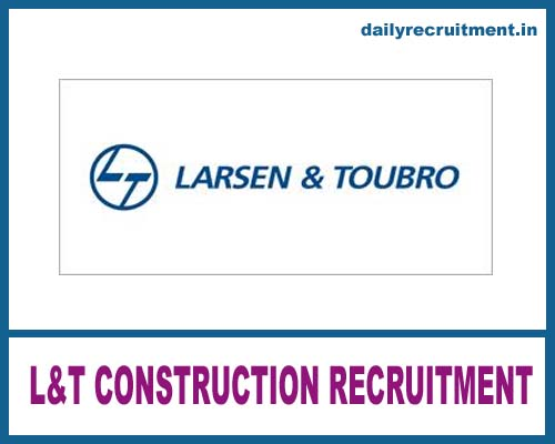 L&T Construction Recruitment 2018