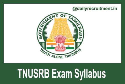 TNUSRB Exam Syllabus 2020
