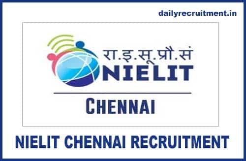 NIELIT Chennai Recruitment 2020