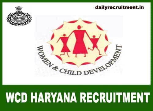 WCD Haryana Recruitment 2019, 60 WWO & District Coordinator