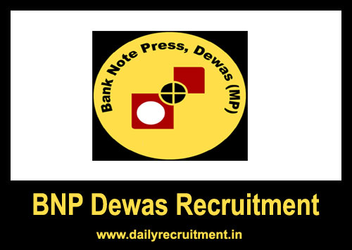 BNP Dewas Recruitment 2019, 58 Supervisor & Jr  Technician
