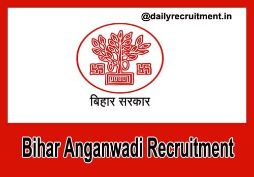 Bihar Anganwadi Recruitment 2019, Apply online for 591