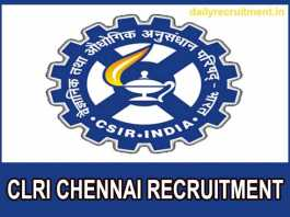 CLRI Chennai Recruitment 2019