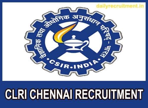 CLRI Chennai Recruitment 2020