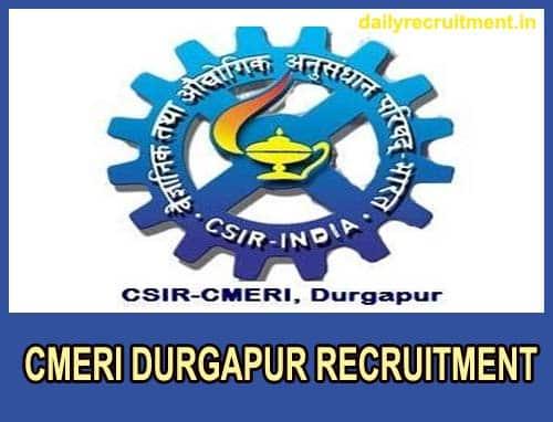 CMERI Durgapur Recruitment 2020