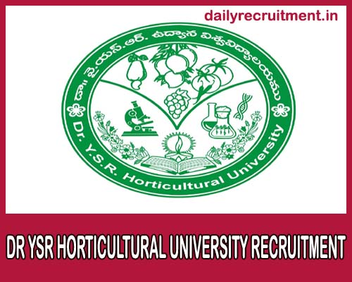 Dr YSR Horticultural University Recruitment 2019
