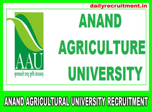 Anand Agricultural University (AAU) Recruitment 2019
