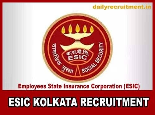 ESIC Kolkata Recruitment 2019