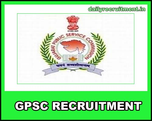 GPSC Recruitment 2019, Apply for 1716 GPSC OJAS Vacancies @ www gpsc