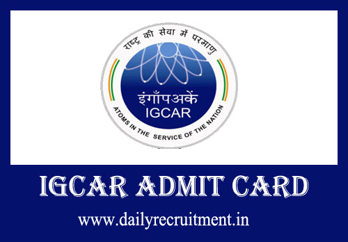 IGCAR Admit Card 2019